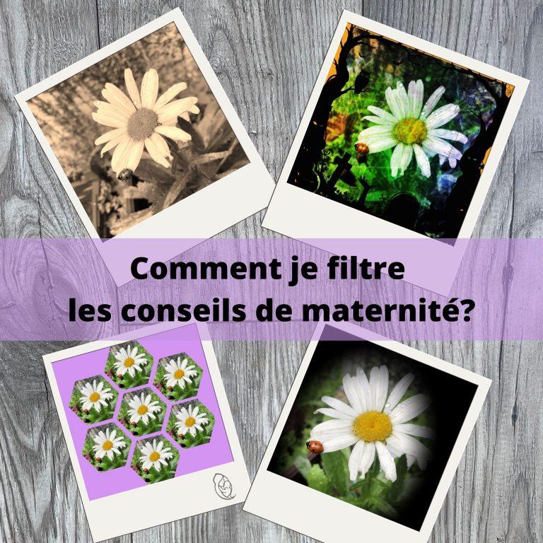 Comment je filtre les conseils de maternité ?