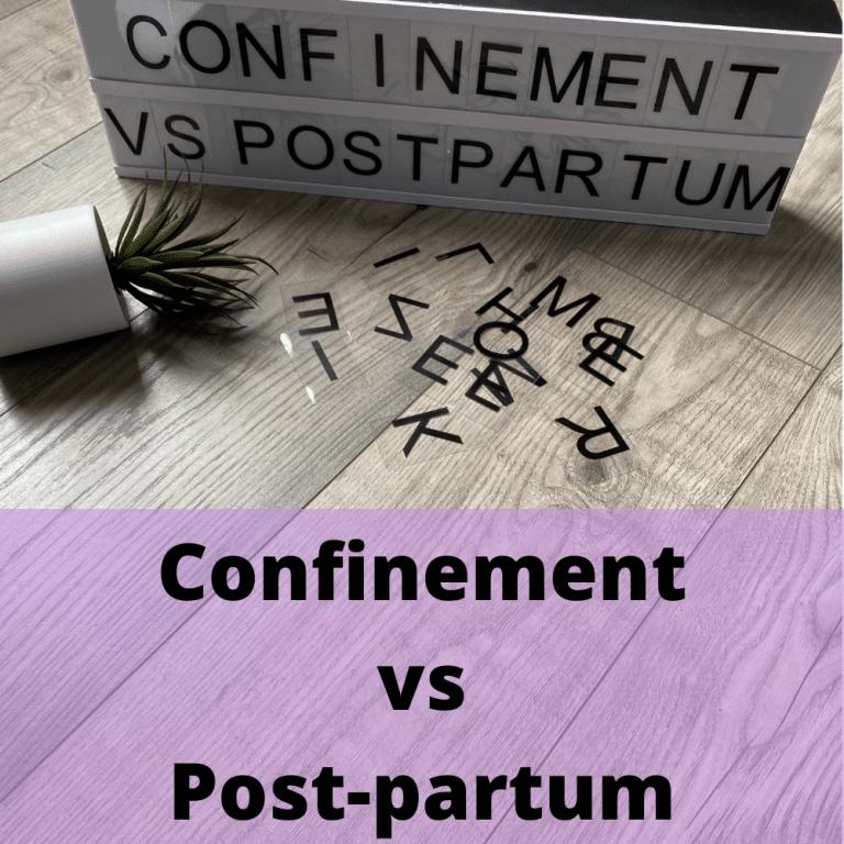 Read more about the article Confinement vs Post-partum