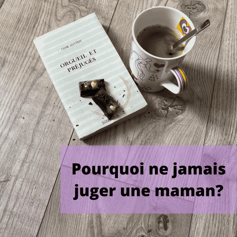 Read more about the article Pourquoi ne jamais juger une maman?