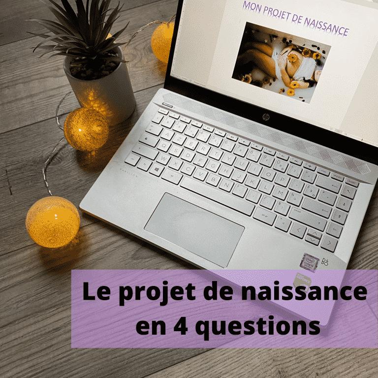Read more about the article Le projet de naissance en 4 questions