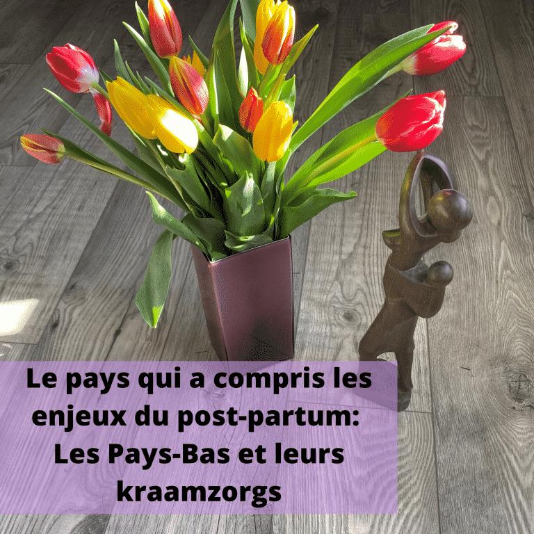 Read more about the article Le pays qui a compris les enjeux du post-partum : Les Pays-Bas et leurs kraamzorgs